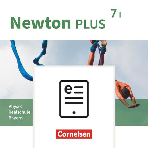 Newton plus - Schülerbuch als E-Book - 7. Jahrgangsstufe - Wahlpflichtfächergruppe I