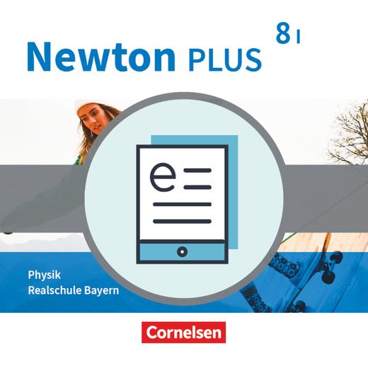 Newton plus - Schülerbuch als E-Book - 8. Jahrgangsstufe - Wahlpflichtfächergruppe I
