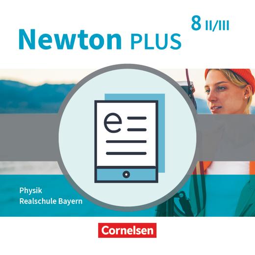 Newton plus - Schülerbuch als E-Book - 8. Jahrgangsstufe - Wahlpflichtfächergruppe II-III