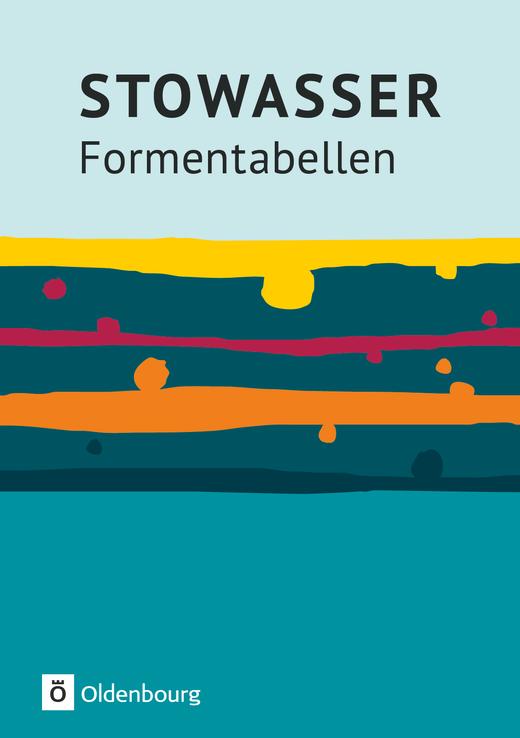 Stowasser - Formentabellen - Grammatikheft