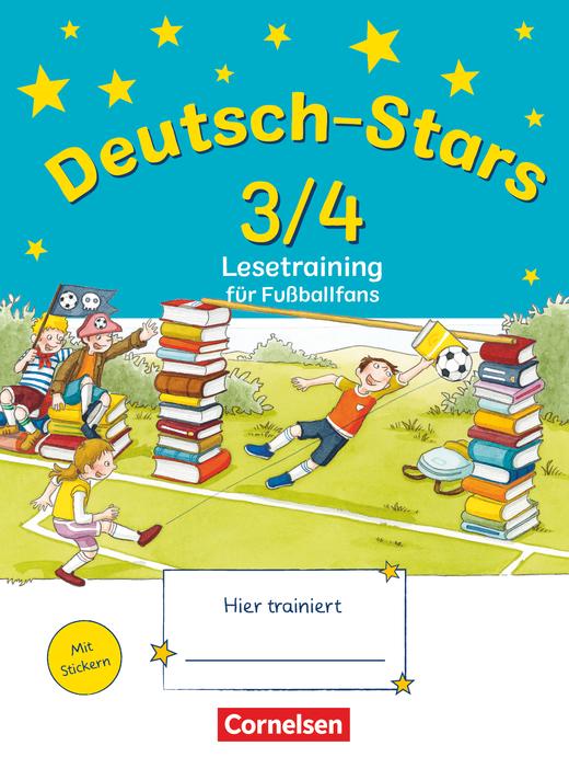 Deutsch-Stars - Lesetraining für Fußballfans - Übungsheft - 3./4. Schuljahr