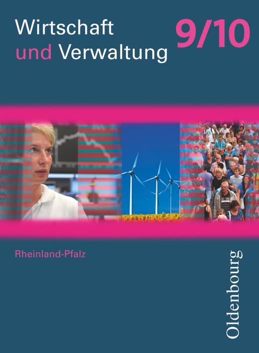 Wirtschaft und Verwaltung - Schülerbuch - 9./10. Schuljahr