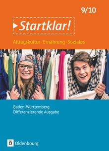 Startklar! - Alltagskultur, Ernährung, Soziales - Differenzierende Ausgabe Baden-Württemberg