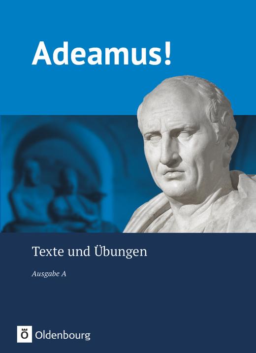 Adeamus! - Texte und Übungen