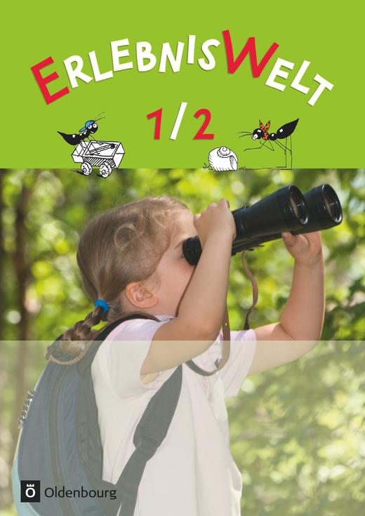 Erlebniswelt - Schülerbuch - 1./2. Jahrgangsstufe