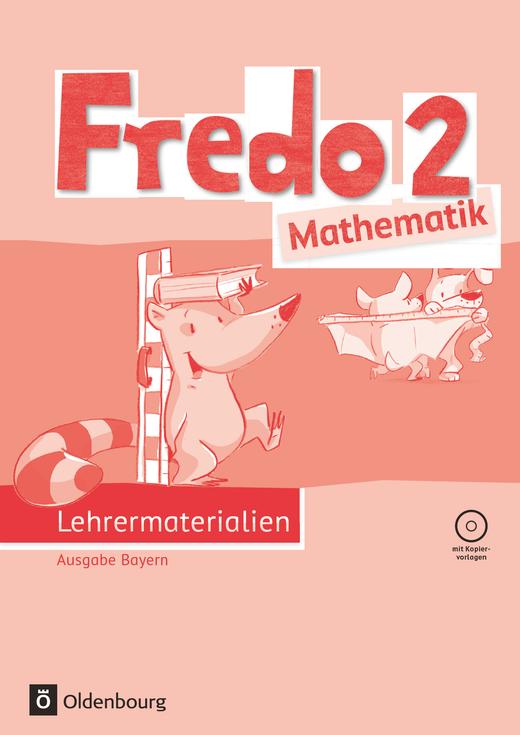Fredo - Mathematik - Lehrermaterialien mit CD-ROM - 2. Jahrgangsstufe