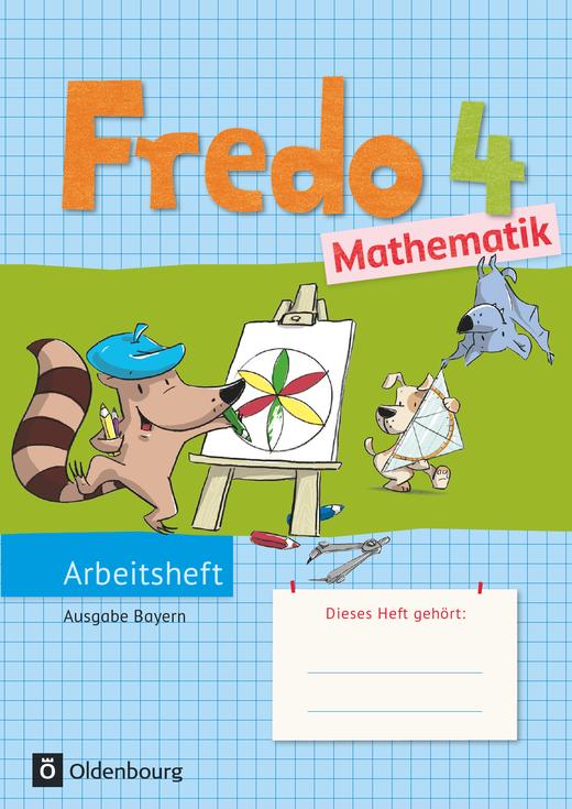 Fredo - Mathematik - Arbeitsheft - 4. Jahrgangsstufe