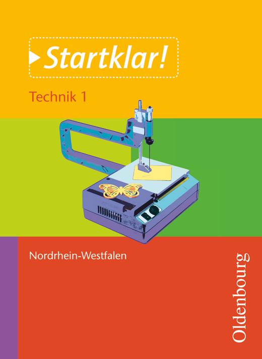 Startklar! - Technik - Band 1 - Fertigungsprozesse - Schülerbuch
