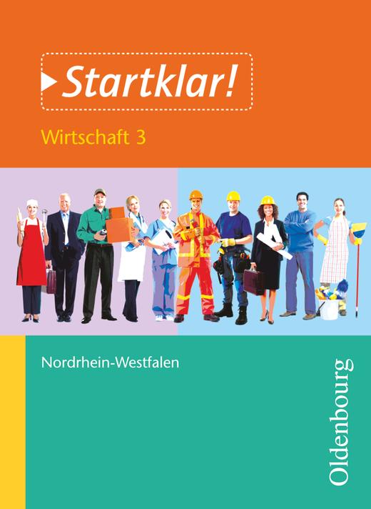 Startklar! - Wirtschaft - Band 3 - Zukunft von Arbeit und Beruf - Schülerbuch
