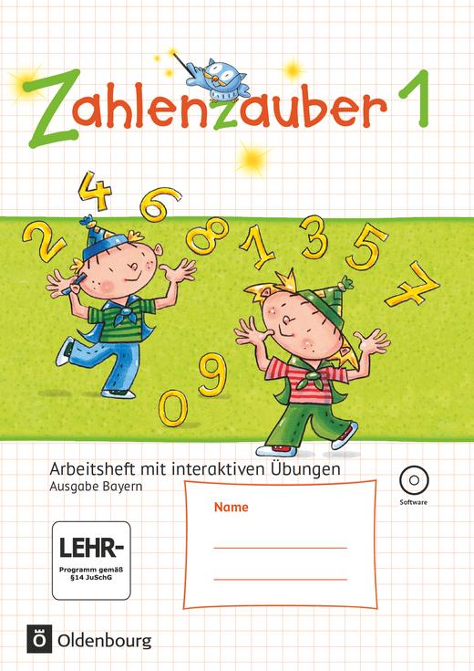 Zahlenzauber - Arbeitsheft mit interaktiven Übungen - 1. Jahrgangsstufe