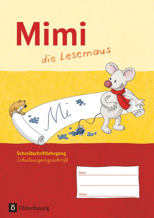 Mimi, die Lesemaus - Schreibschriftlehrgang in Schulausgangsschrift