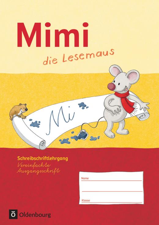 Mimi, die Lesemaus - Schreibschriftlehrgang in Vereinfachter Ausgangsschrift