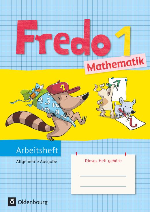 Fredo - Mathematik - Arbeitsheft - 1. Schuljahr