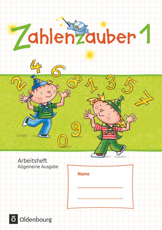 Zahlenzauber - Arbeitsheft - 1. Schuljahr