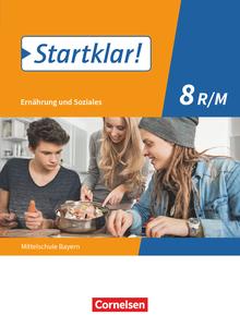 Startklar! - Ernährung und Soziales - Mittelschule Bayern