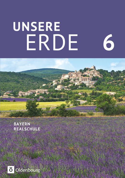 Unsere Erde (Oldenbourg) - Schülerbuch - 6. Jahrgangsstufe