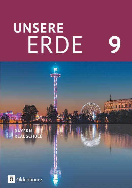 Unsere Erde (Oldenbourg) - Schülerbuch - 9. Jahrgangsstufe