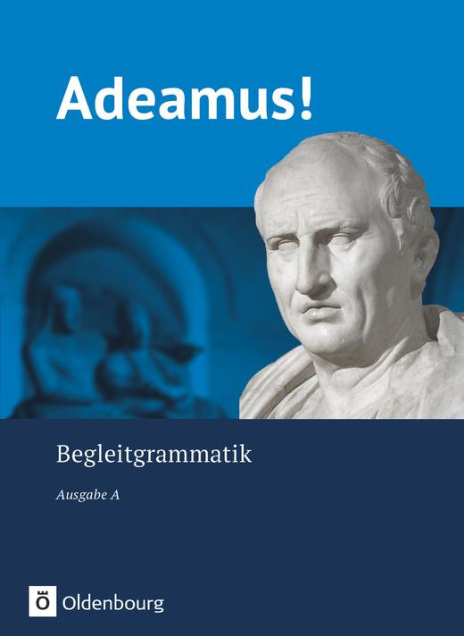 Adeamus! - Begleitgrammatik