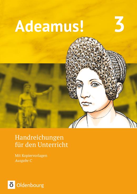 Adeamus! - Handreichungen für den Unterricht - Band 3