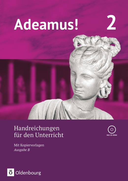 Adeamus! - Handreichungen für den Unterricht - Band 2