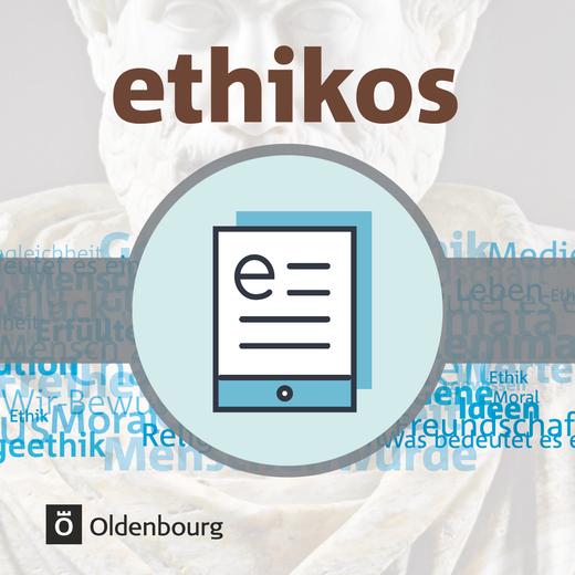 Ethikos - Schülerbuch als E-Book - 11./12. Schuljahr