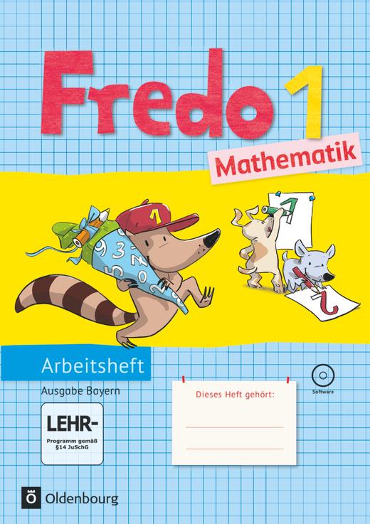 Fredo - Mathematik - Arbeitsheft mit interaktiven Übungen - 1. Jahrgangsstufe