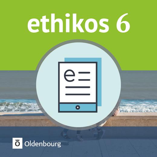 Ethikos - Schülerbuch als E-Book - 6. Jahrgangsstufe