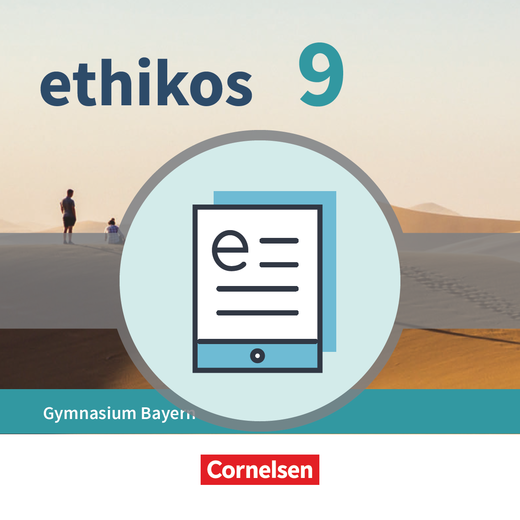 Ethikos - Schülerbuch als E-Book - 9. Jahrgangsstufe