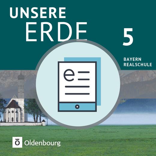 Unsere Erde (Oldenbourg) - Schülerbuch als E-Book - 5. Jahrgangsstufe
