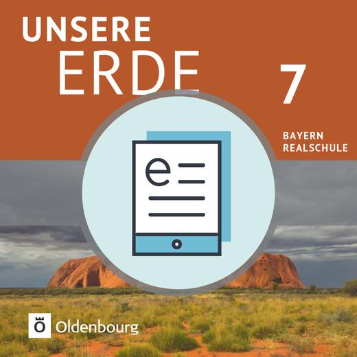 Unsere Erde (Oldenbourg) - Schülerbuch als E-Book - 7. Jahrgangsstufe