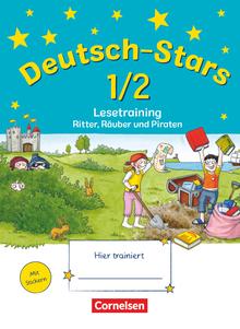 Deutsch-Stars - Lesetraining - Ritter, Räuber und Piraten - Übungsheft - 1./2. Schuljahr