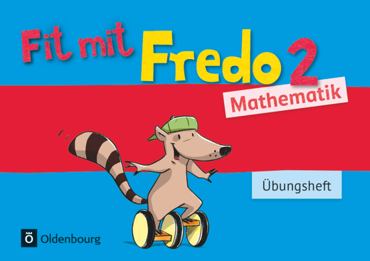 Fredo - Mathematik - Übungsheft - Fit mit Fredo 2 - 2. Schuljahr