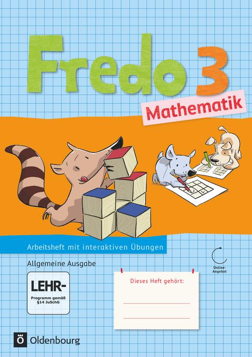 Fredo - Mathematik - Arbeitsheft mit interaktiven Übungen auf scook.de - 3. Schuljahr