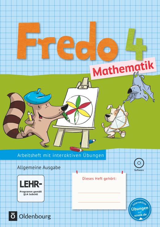 Fredo - Mathematik - Arbeitsheft mit interaktiven Übungen auf scook.de - 4. Schuljahr