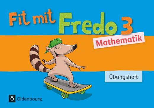 Fredo - Mathematik - Übungsheft - Fit mit Fredo 3 - 3. Schuljahr