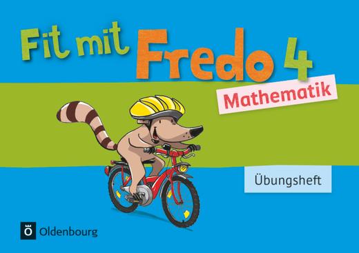 Fredo - Mathematik - Übungsheft - Fit mit Fredo 4 - 4. Schuljahr