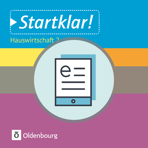 Startklar! - Hauswirtschaft - Band 2 - Ernährung und Verbraucherbildung - Schülerbuch als E-Book
