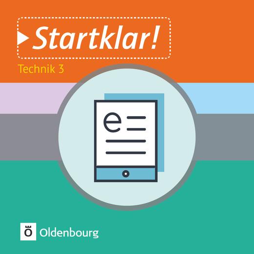 Startklar! - Technik - Band 3 - Information und Kommunikation - Schülerbuch als E-Book