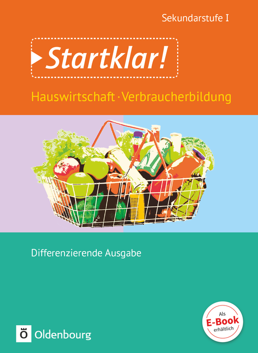Startklar! - Hauswirtschaft und Verbraucherbildung - Schülerbuch - Gesamtband