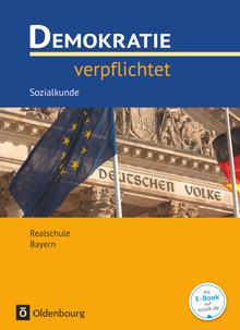 Demokratie verpflichtet - Realschule Bayern - Ausgabe 2016
