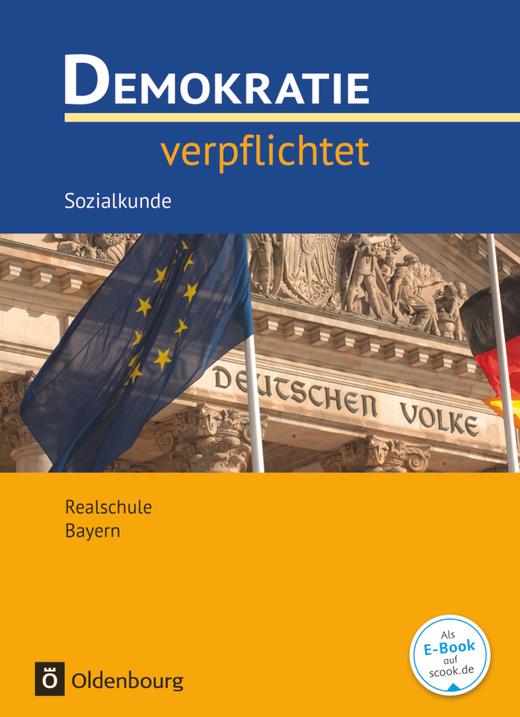 Demokratie verpflichtet - Lehr- und Arbeitsbuch - 10. Jahrgangsstufe
