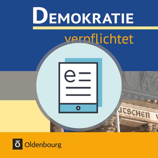 Demokratie verpflichtet - Lehr- und Arbeitsbuch als E-Book - 10. Jahrgangsstufe