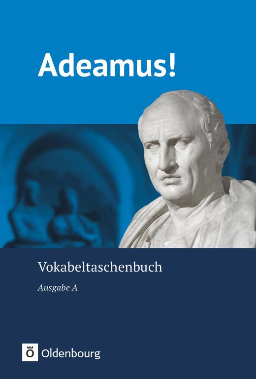 Adeamus! - Vokabeltaschenbuch
