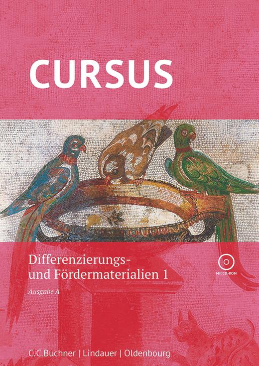 Cursus - Differenzierungs- und Fördermaterialien 1 mit CD-ROM