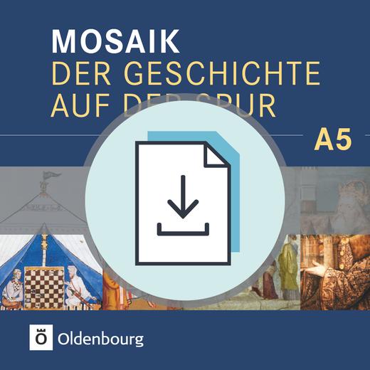 Mosaik (Oldenbourg) - Lehrermaterialien als Download - Band 5: 10. Schuljahr