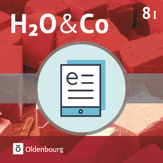 H2O & Co - Schülerbuch als E-Book - 8. Schuljahr - Wahlpflichtfächergruppe I