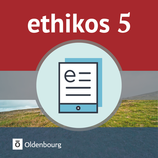 Ethikos - Schülerbuch als E-Book - 5. Jahrgangsstufe