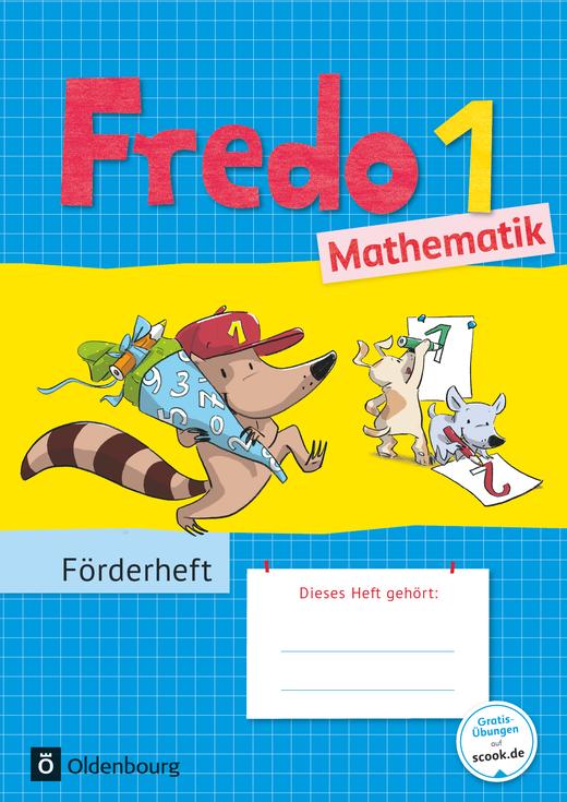 Fredo - Mathematik - Förderheft - 1. Schuljahr