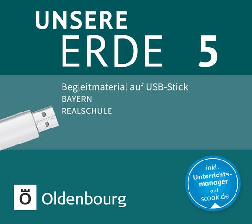 Unsere Erde (Oldenbourg) - Begleitmaterial auf USB-Stick - 5. Jahrgangsstufe
