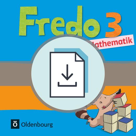 Fredo - Mathematik - Hinweise und Kopiervorlagen zum Förderheft als Download - 3. Schuljahr